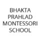 Profile picture of Bhakta Prahlad Montessori School